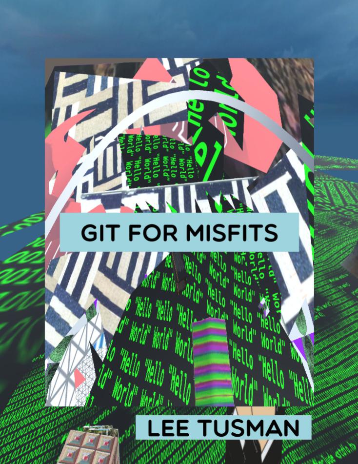 Git For Misfits